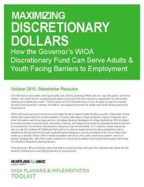 Maximizing Discretionary Dollars: How the Governor's WIOA Discretionary Fund Can Serve Adults and Youth Facing Barriers to Employment