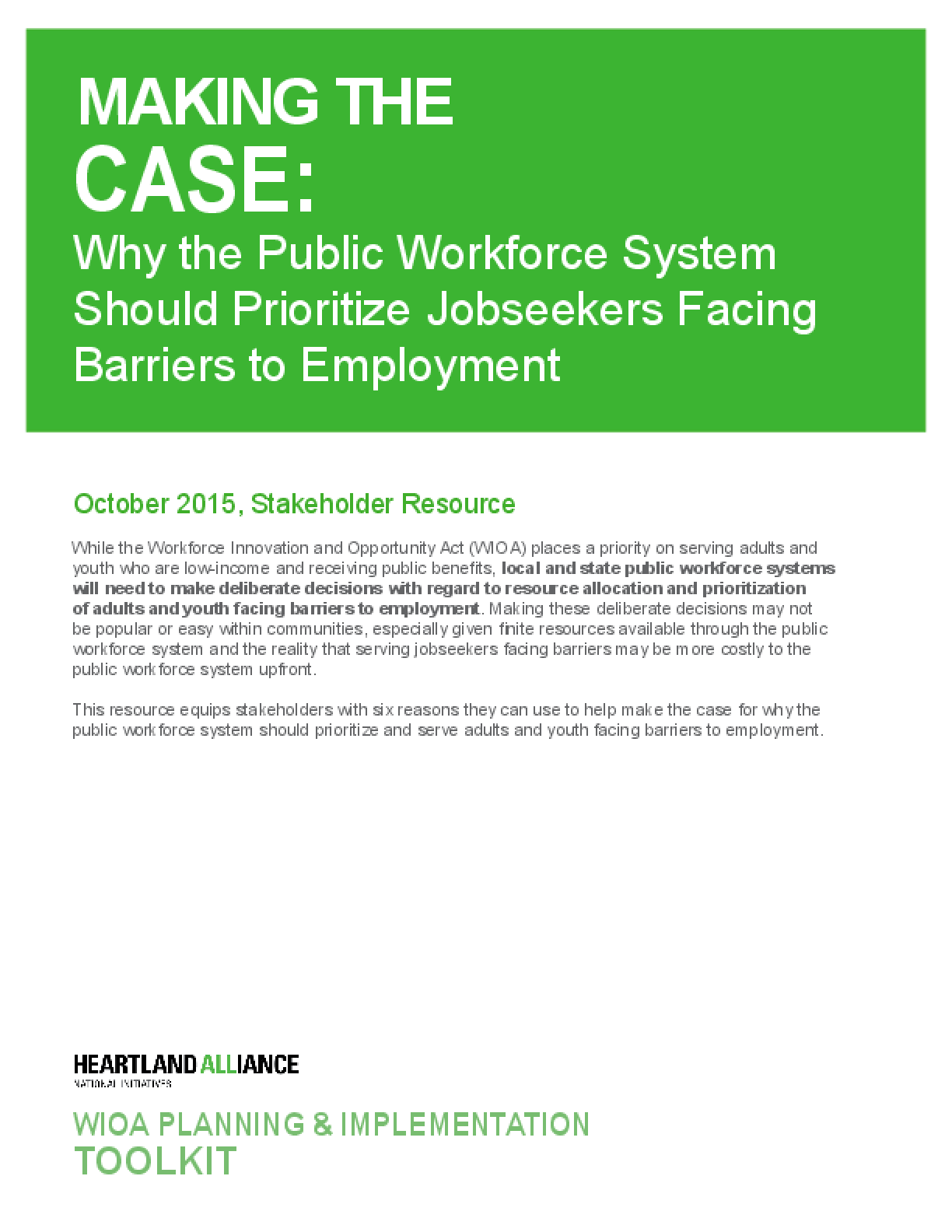 Making the Case: Why the Public Workforce System Should Prioritize Jobseekers Facing Barriers to Employment