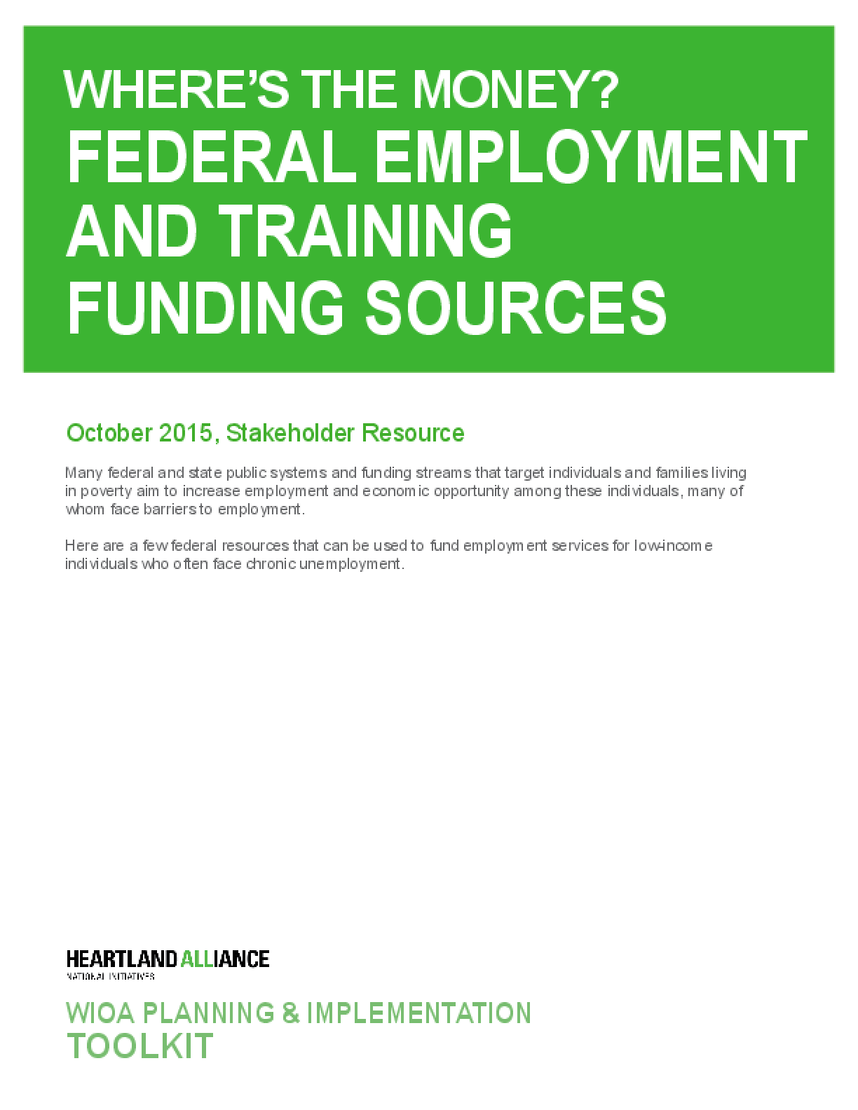 Where's the Money?: Federal Employment and Training Funding Sources