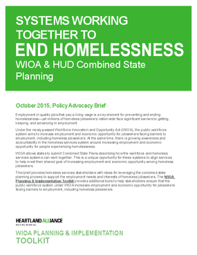 Systems Working Together to End Homelessness: WIOA and HUD Combined State Planning