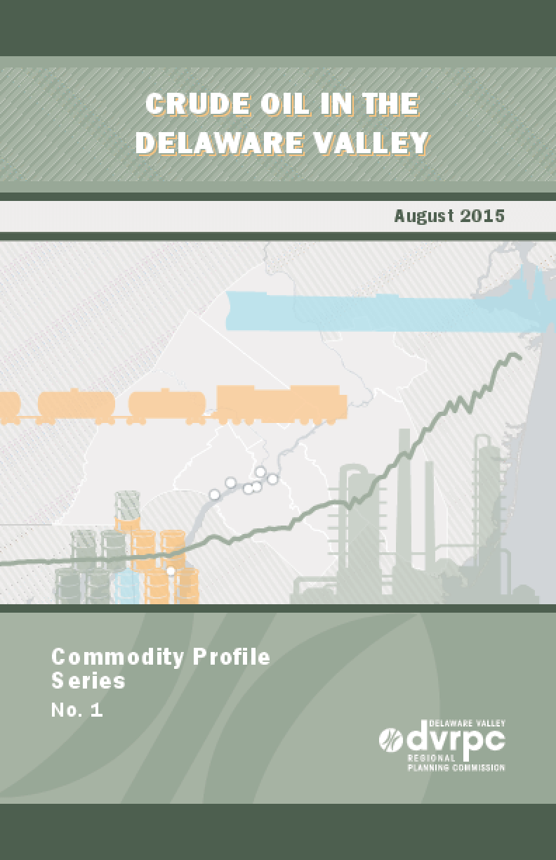 Commodity Profile Series #1: Crude Oil in the Delaware Valley