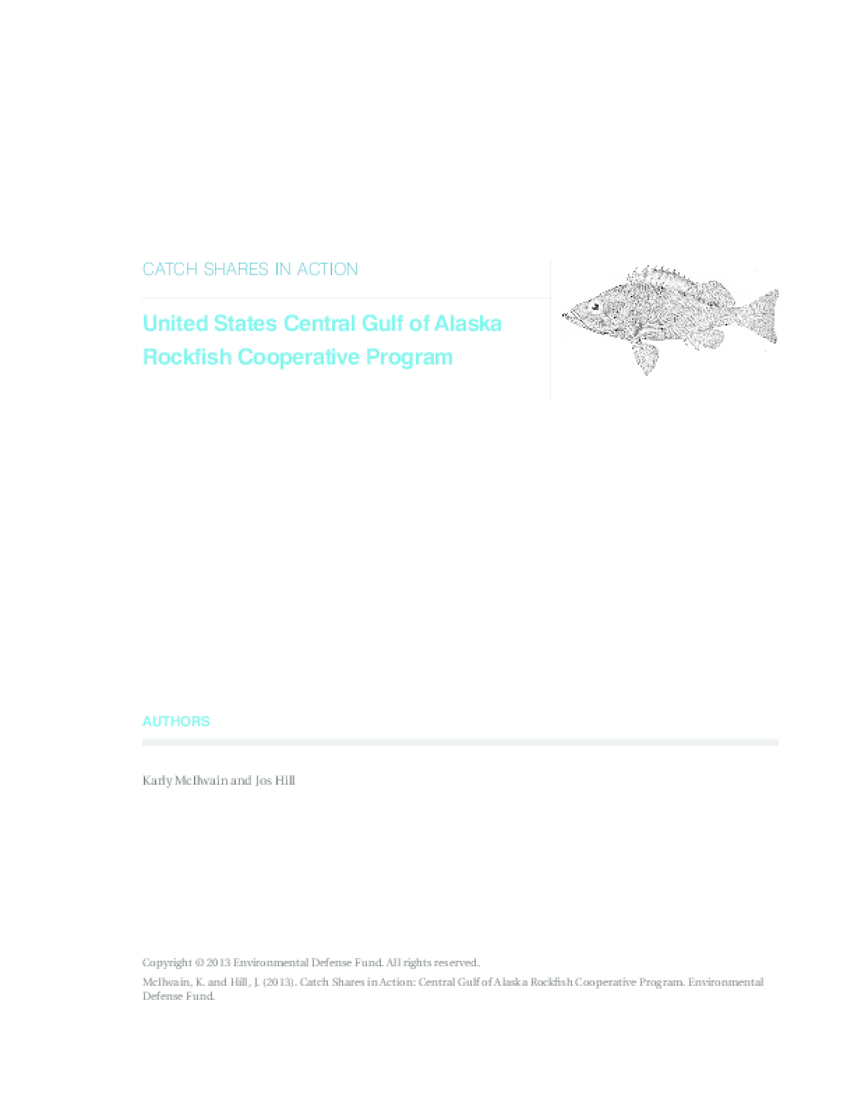 Catch Shares in Action: United States Central Gulf of Alaska Rockfish Cooperative Program