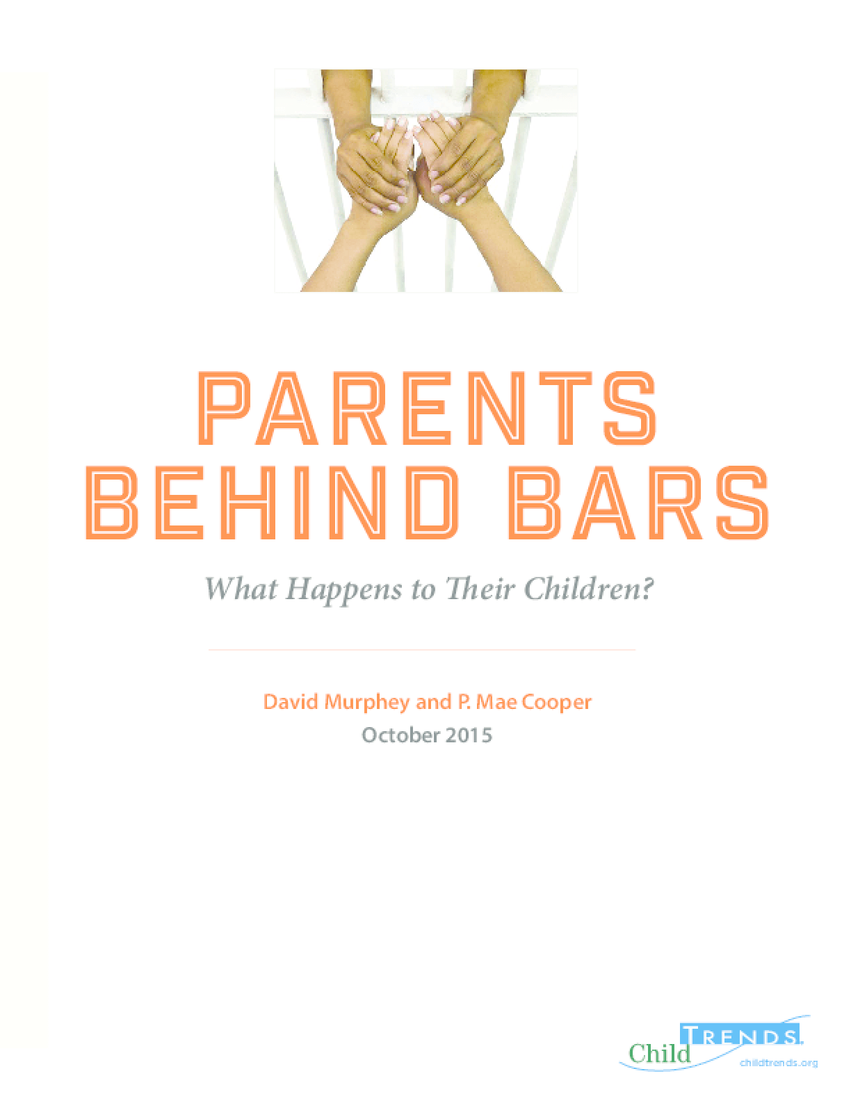 Parents Behind Bars: What Happens to Their Children?