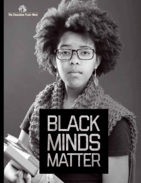 Black Minds Matter: Supporting the Educational Success of Black Children in California