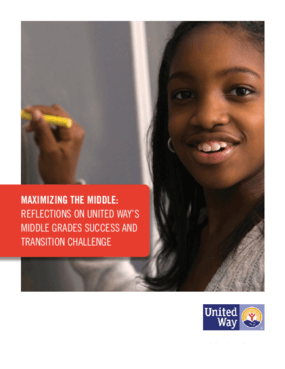 Maximizing The Middle: Reflections on United Way's Middle Grades Success and Transition Challenge