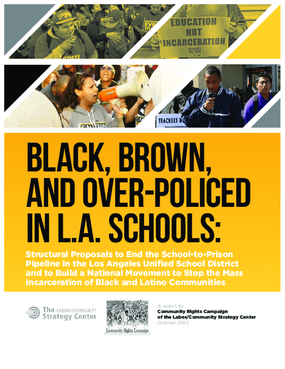 Black, Brown, and Over-Policed in L.A. Schools