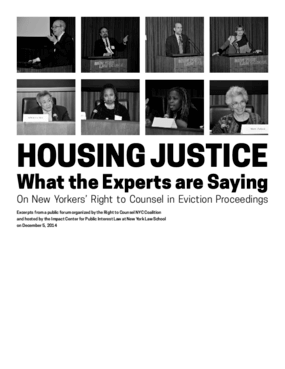 Housing Justice: What the Experts are Saying on New Yorkers' Right to Counsel in Eviction Proceedings