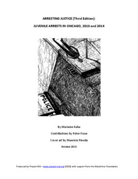 Arresting Justice Vol 3: Juvenile Arrests in Chicago, 2013 and 2014