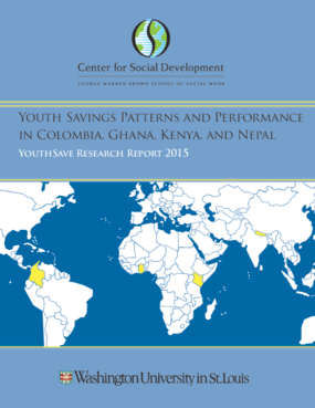 Youth Savings Patterns and Performance in Colombia, Ghana, Kenya, and Nepal: YouthSave Research Report 2015