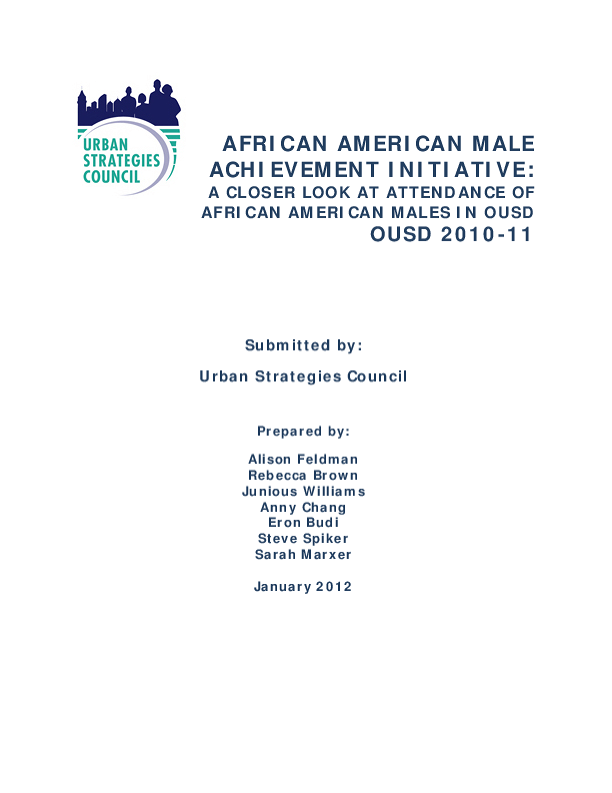 African American Male Achievement Initiative: A Closer Look At Attendance Of African American Males In OUSD