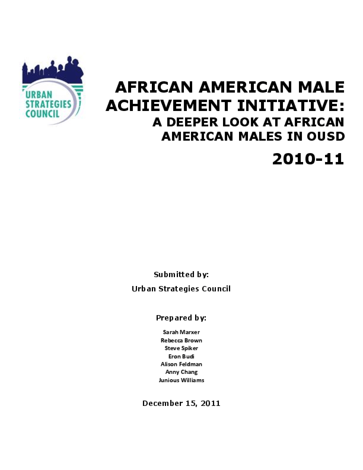 African American Male Achievement Initiative: A Deeper Look At African American Males In OUSD