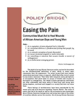 Easing the Pain Communities Must Act to Heal Wounds of African-American Boys and Young Men