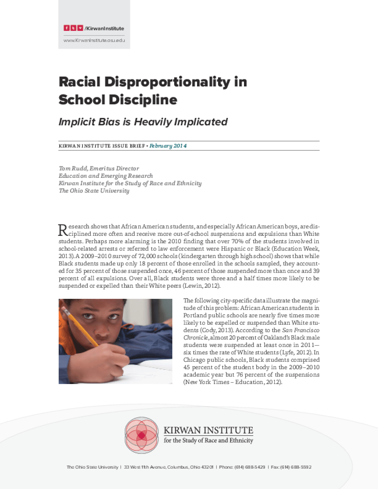 Racial Disproportionality in School Discipline: Implicit Bias is Heavily Implicated