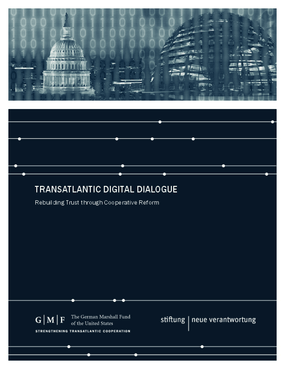 Transatlantic Digital Dialogue: Rebuilding Trust through Cooperative Reform