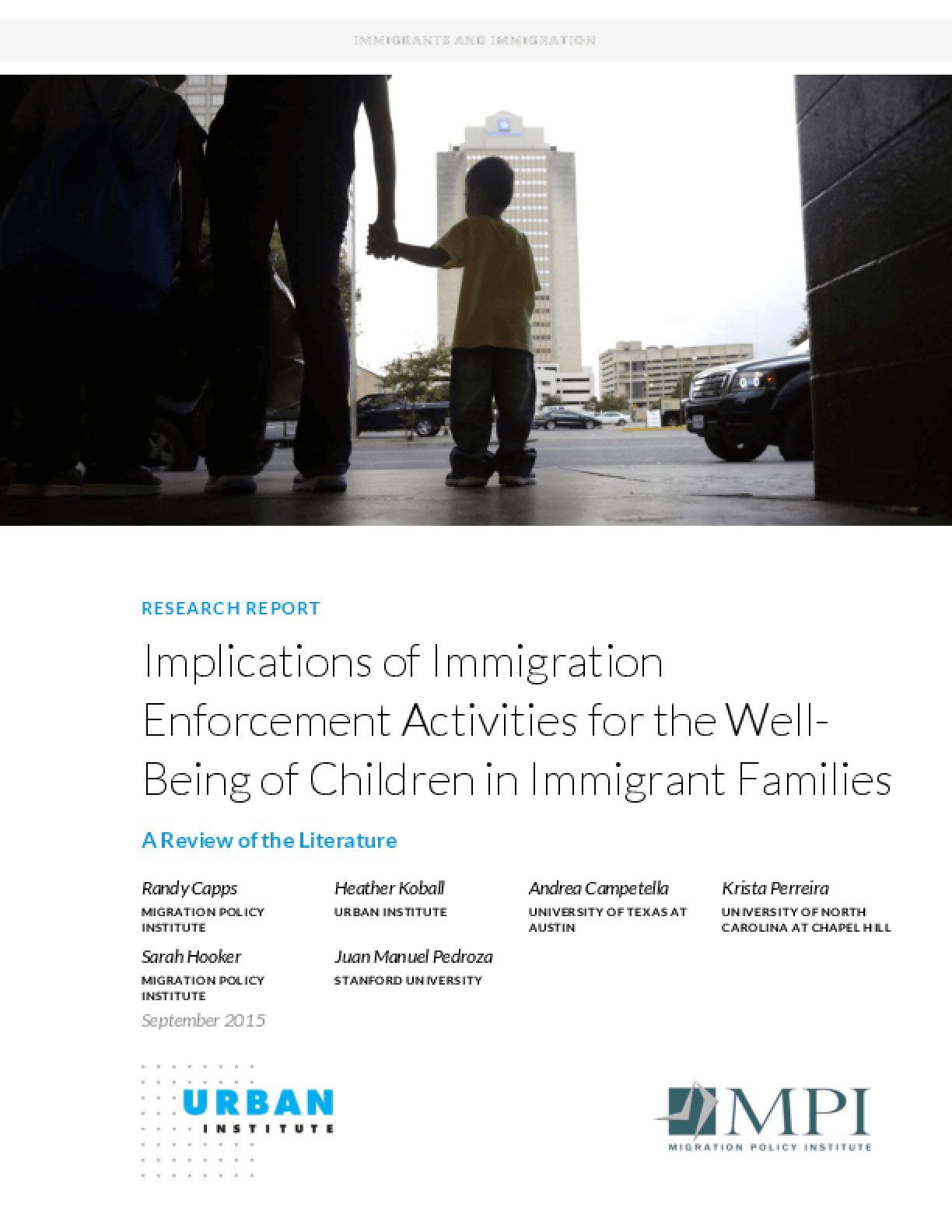 Implications of Immigration Enforcement Activities for the Well-Being of Children in Immigrant Families: A Review of the Literature