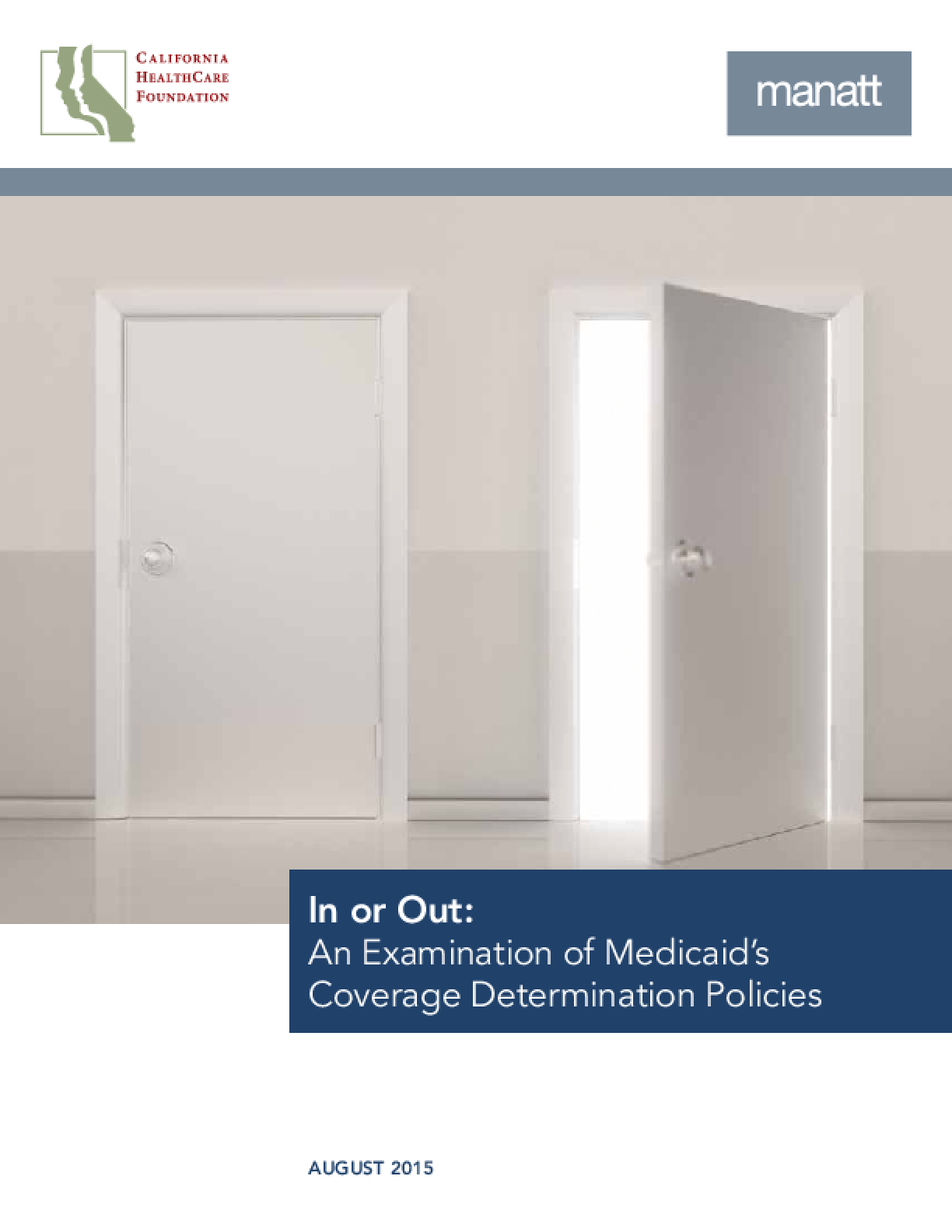 In or Out: An Examination of Medicaid's Coverage Determination Policies
