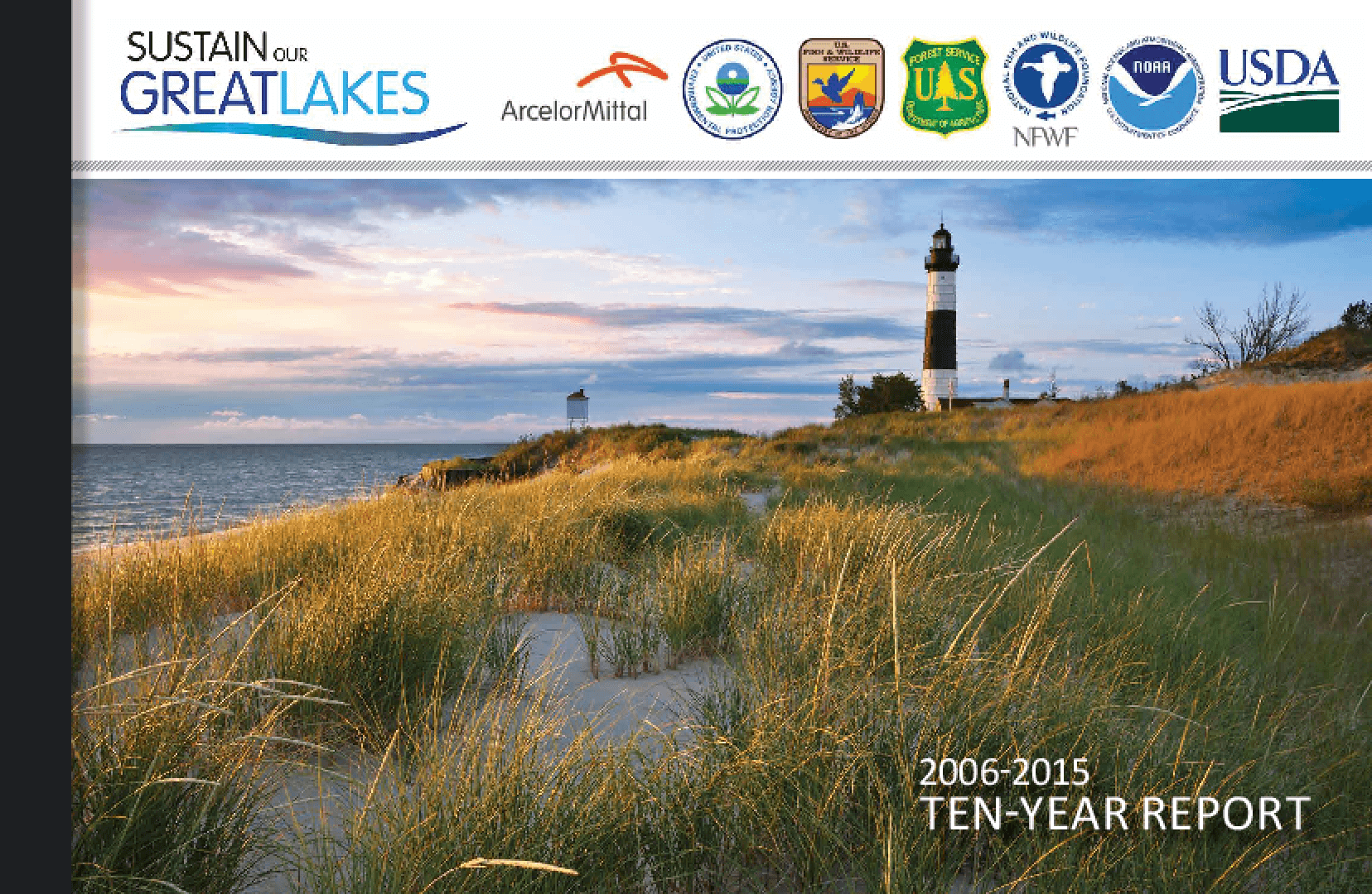 Sustain Our Great Lakes: 2006-2015 Ten-Year Report