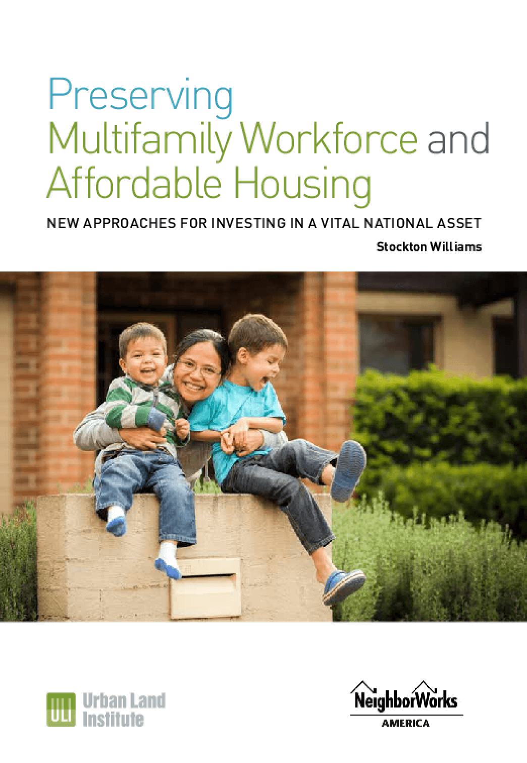 Preserving Multifamily Workforce and Affordable Housing