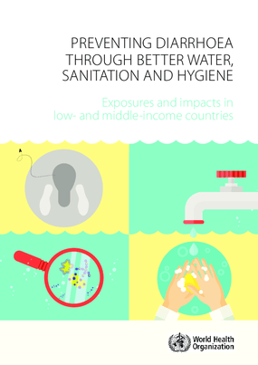 Preventing Diarrhoea Through Better Water, Sanitation and Hygiene: Exposures and Impacts In Low- and Middle-income Countries