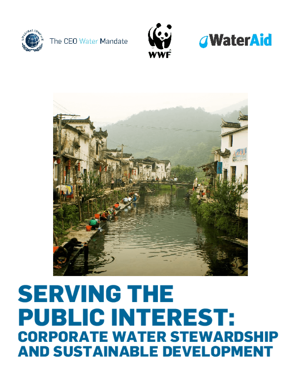 Serving the Public Interest: Corporate Water Stewardship and Sustainable Development