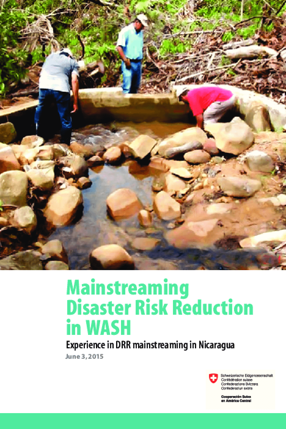 Mainstreaming Disaster Risk Reduction in WASH: Experience in DRR Mainstreaming in Nicaragua