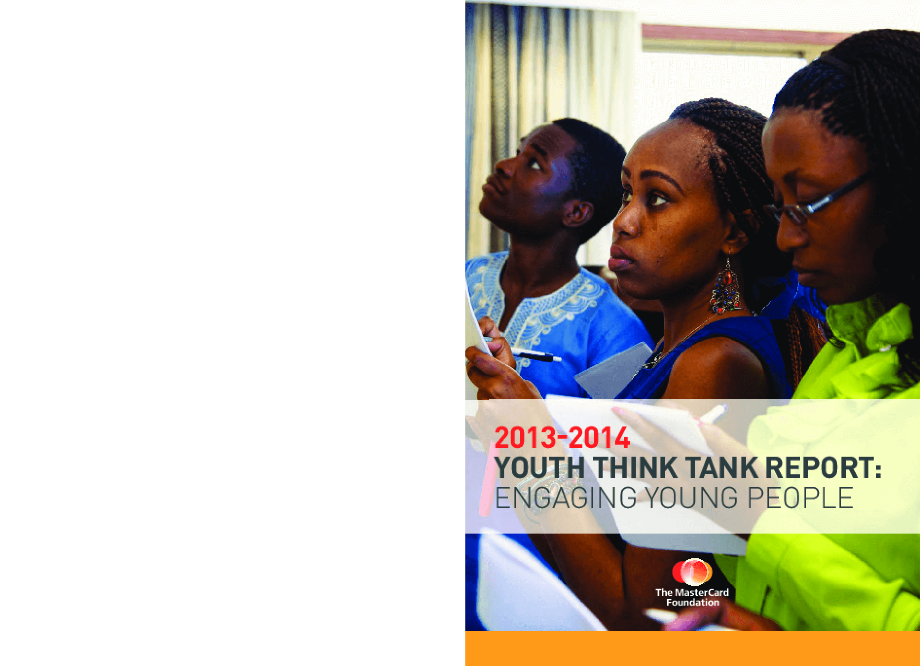 2013-2014 Youth Think Tank Report: Engaging Young People