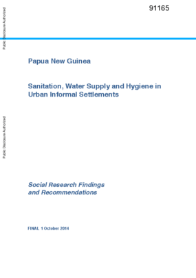 Papua New Guinea - Sanitation, Water Supply and Hygiene In Urban Informal Settlements