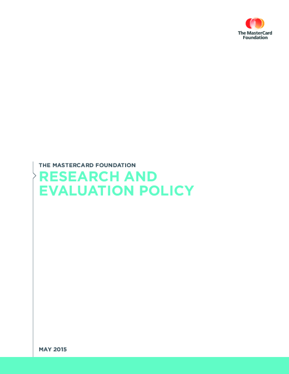 The MasterCard Foundation Research and Evaluation Policy