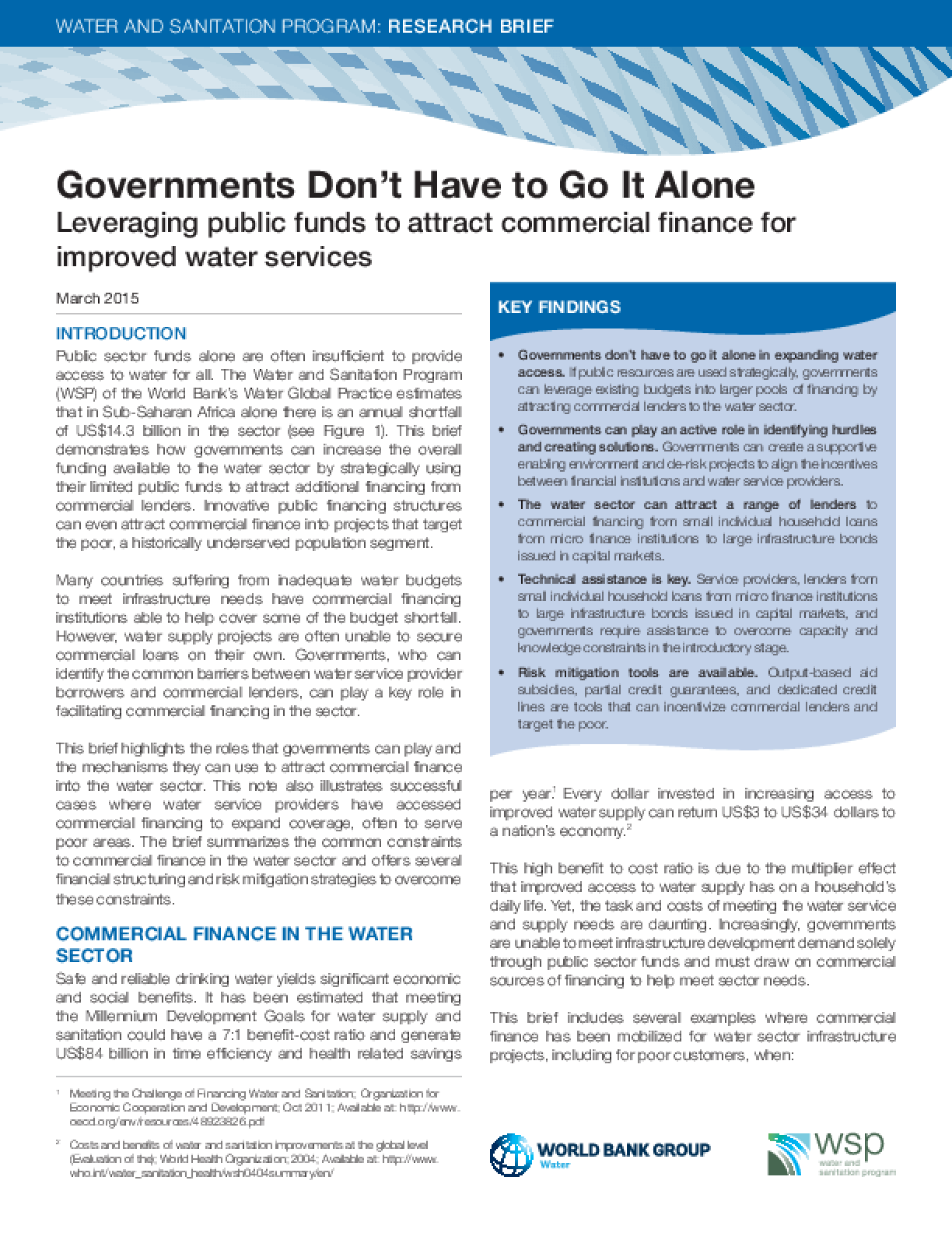 Governments Don't Have to Go It Alone: Leveraging Public Funds to Attract Commercial Finance for Improved Water Services