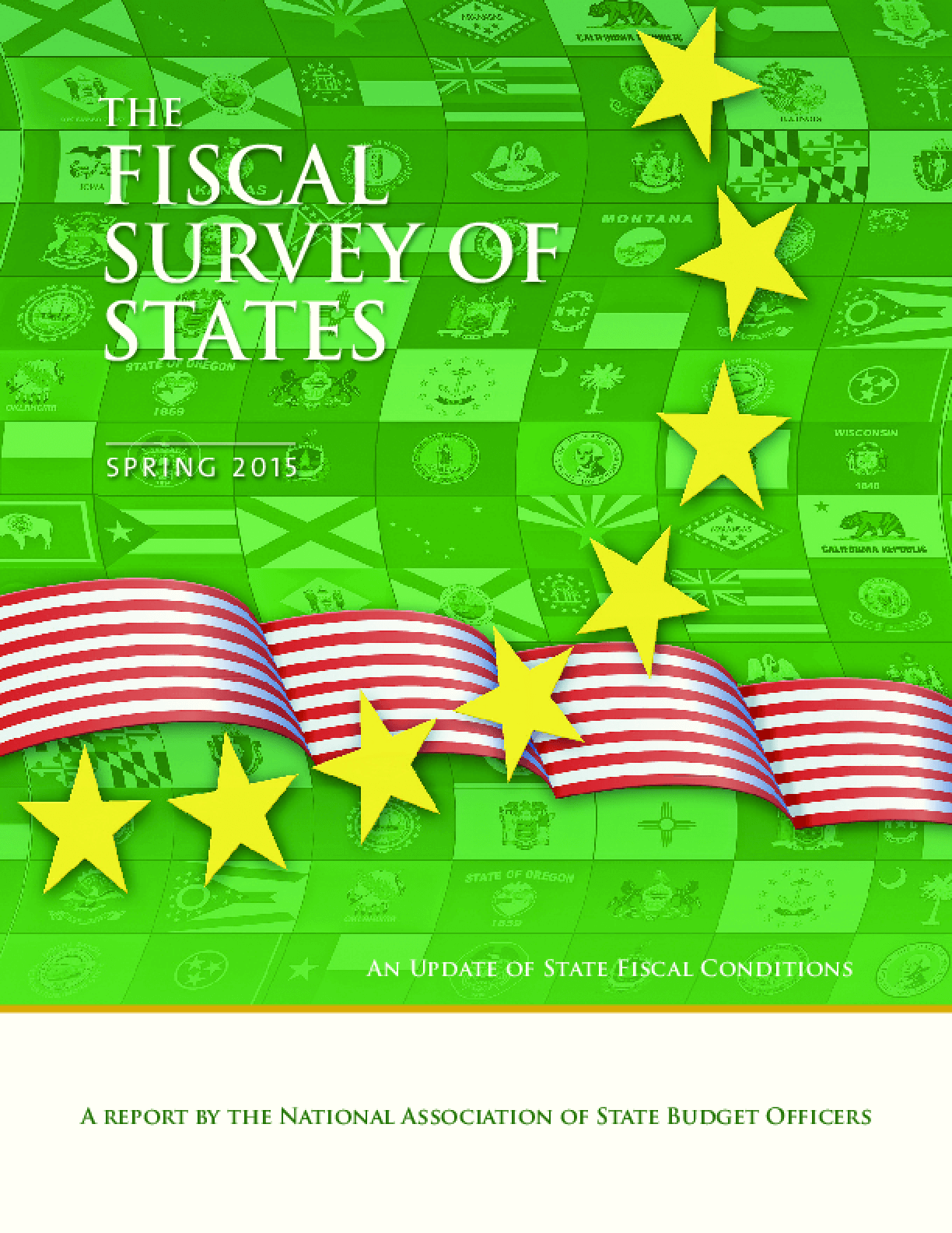 The Fiscal Survey of States: Spring 2015