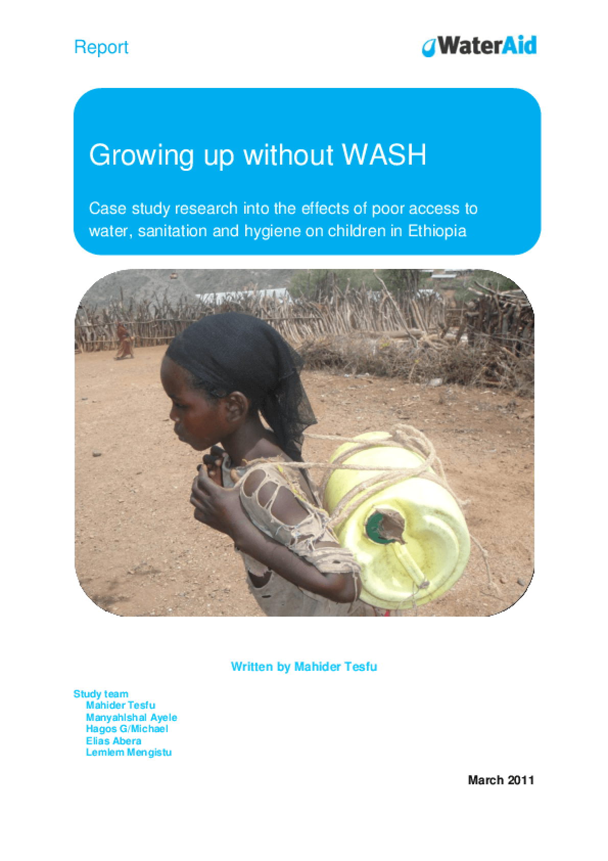 Growing up Without WASH: Case Study Research Into the Effects of Poor Access to Water, Sanitation, and Hygiene on Children in Ethiopia
