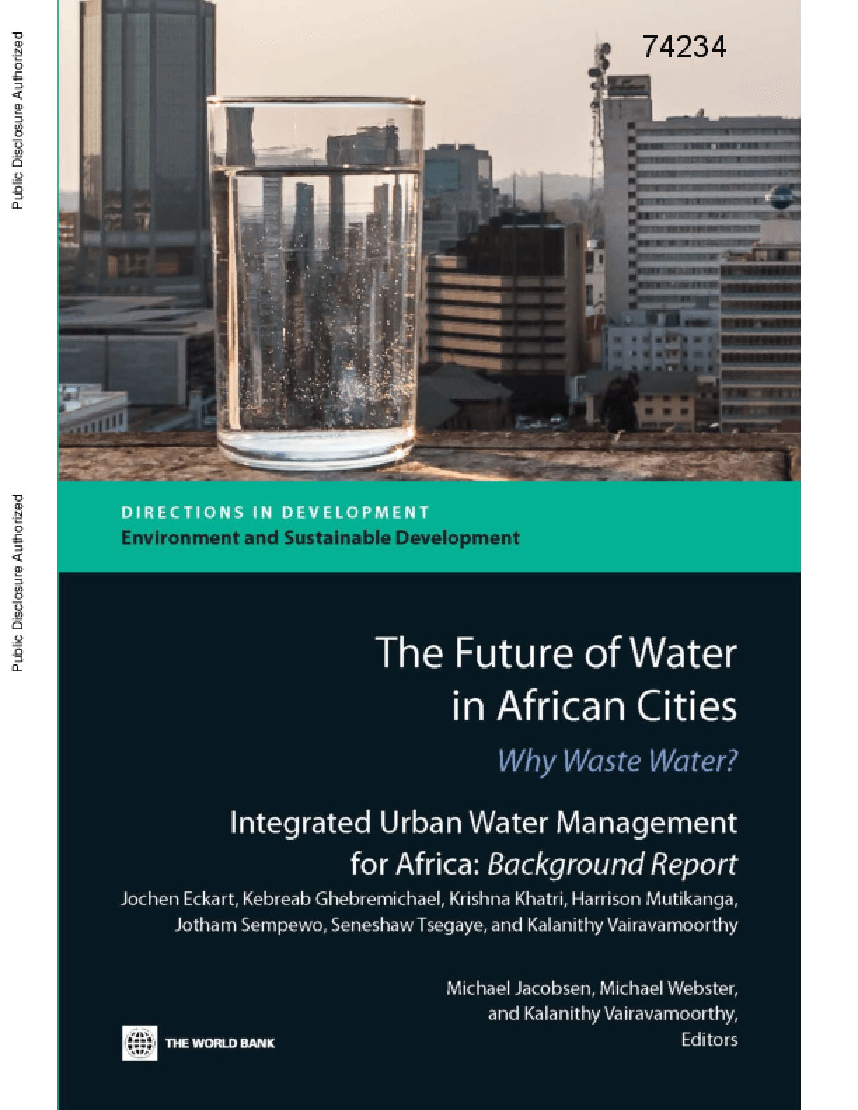 The Future of Water in African Cities: Why Waste Water? - Integrated Urban Water Management for Africa: Background Report