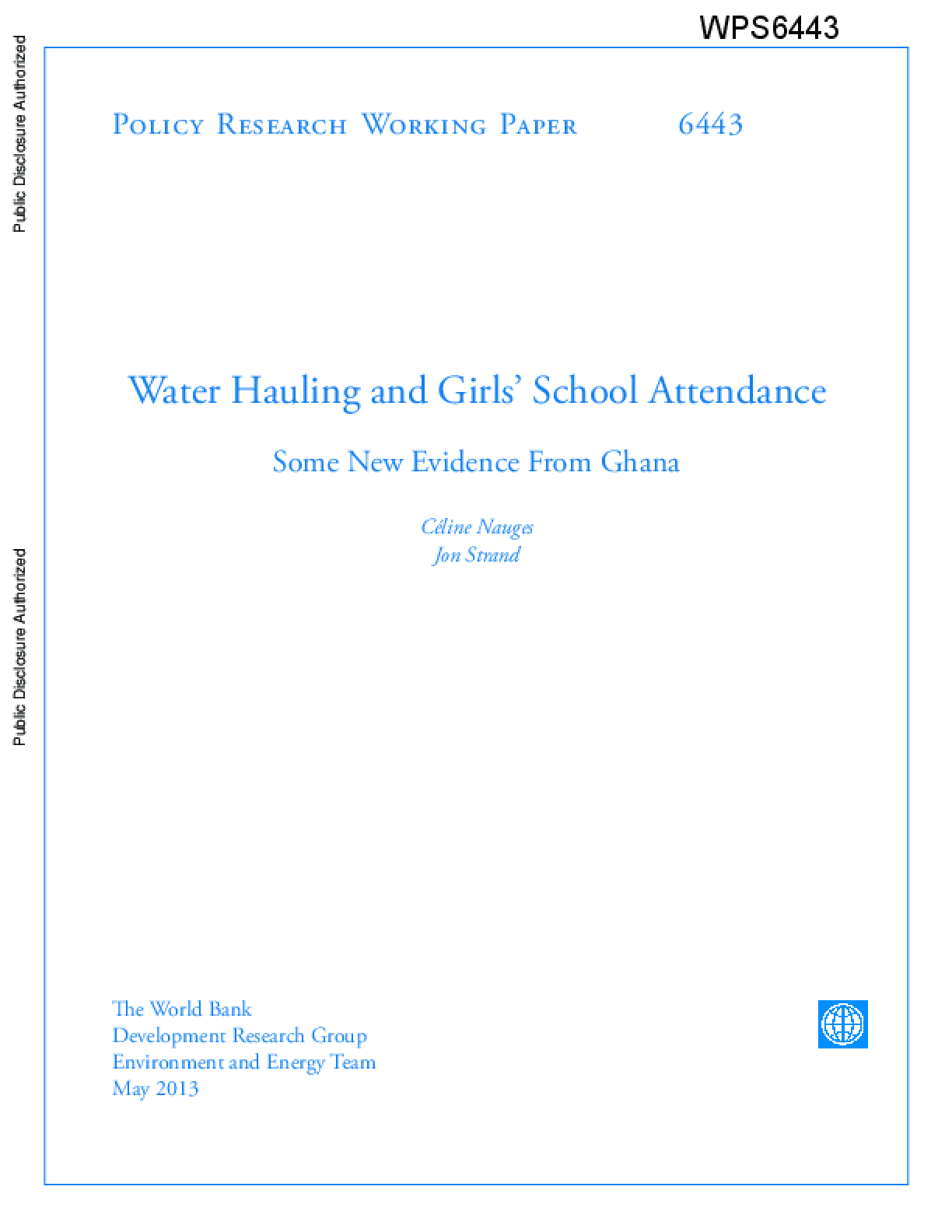 Water Hauling and Girls' School Attendance Some New Evidence From Ghana