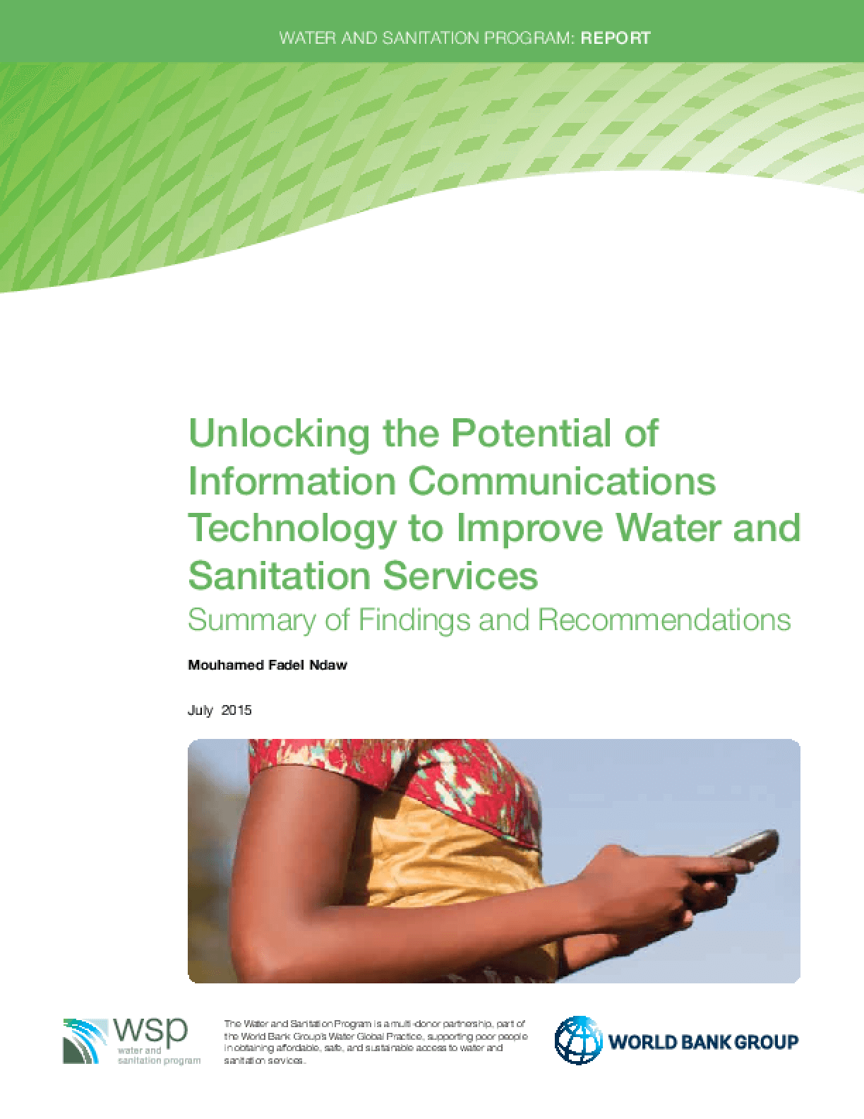 Unlocking the Potential of Information Communications Technology to Improve Water and Sanitation Services: Summary of Findings and Recommendations