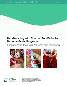Handwashing with Soap -- Two Paths to National-Scale Programs Lessons from the Field: Vietnam and Indonesia