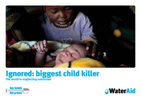 Ignored: Biggest Child Killer: The World Is Neglecting Sanitation