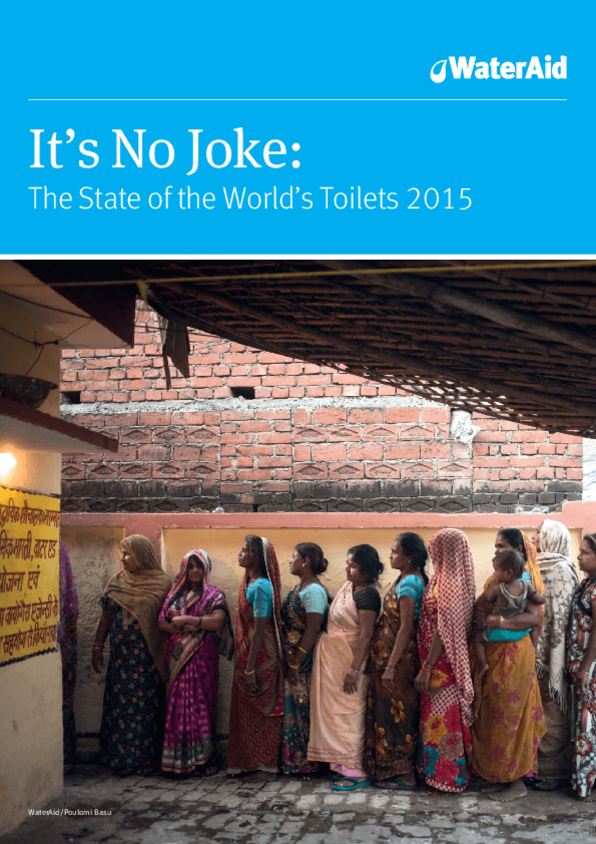 It's No Joke: The State of the World's Toilets 2015