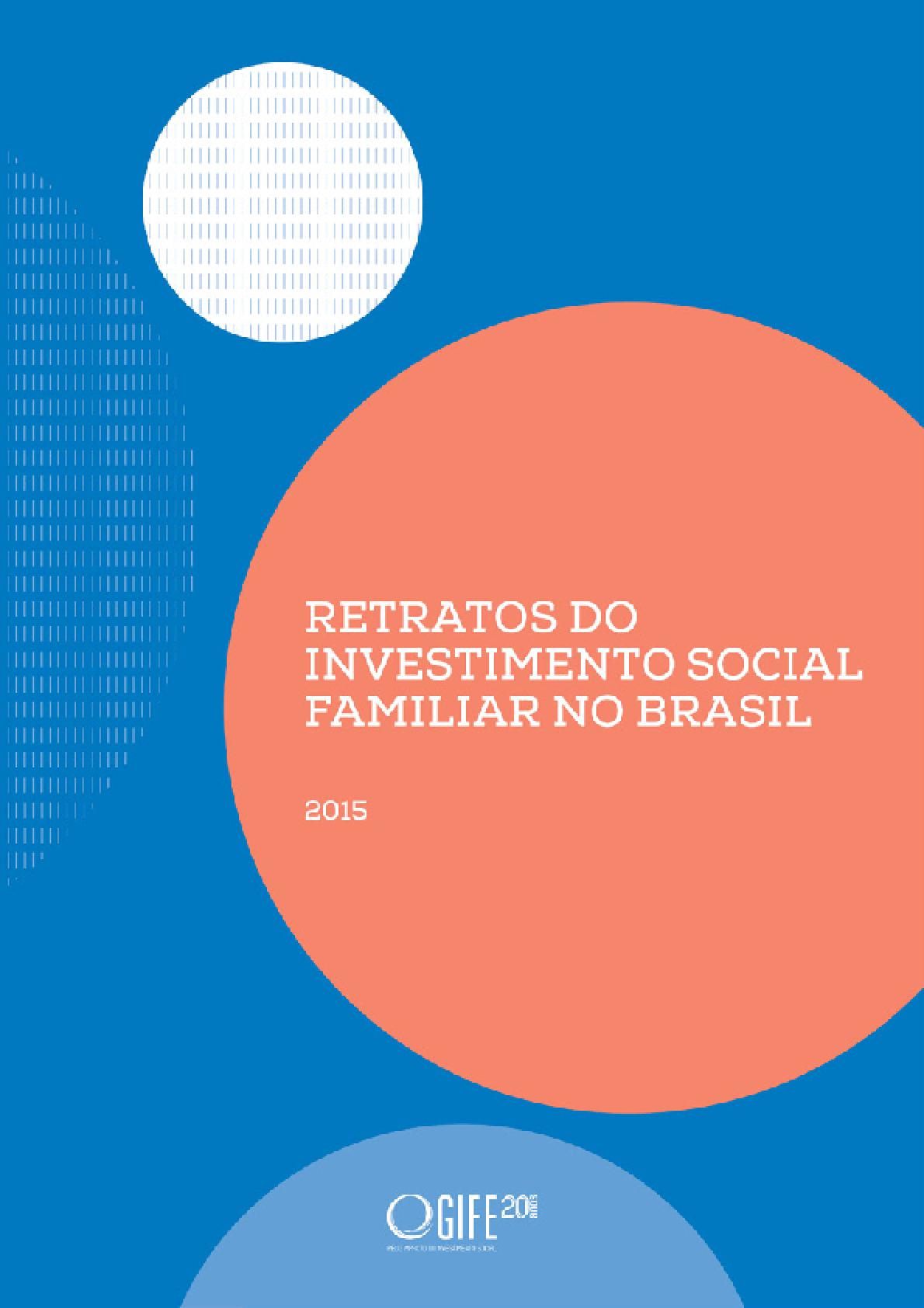Retratos do investimento social familiar no Brasil