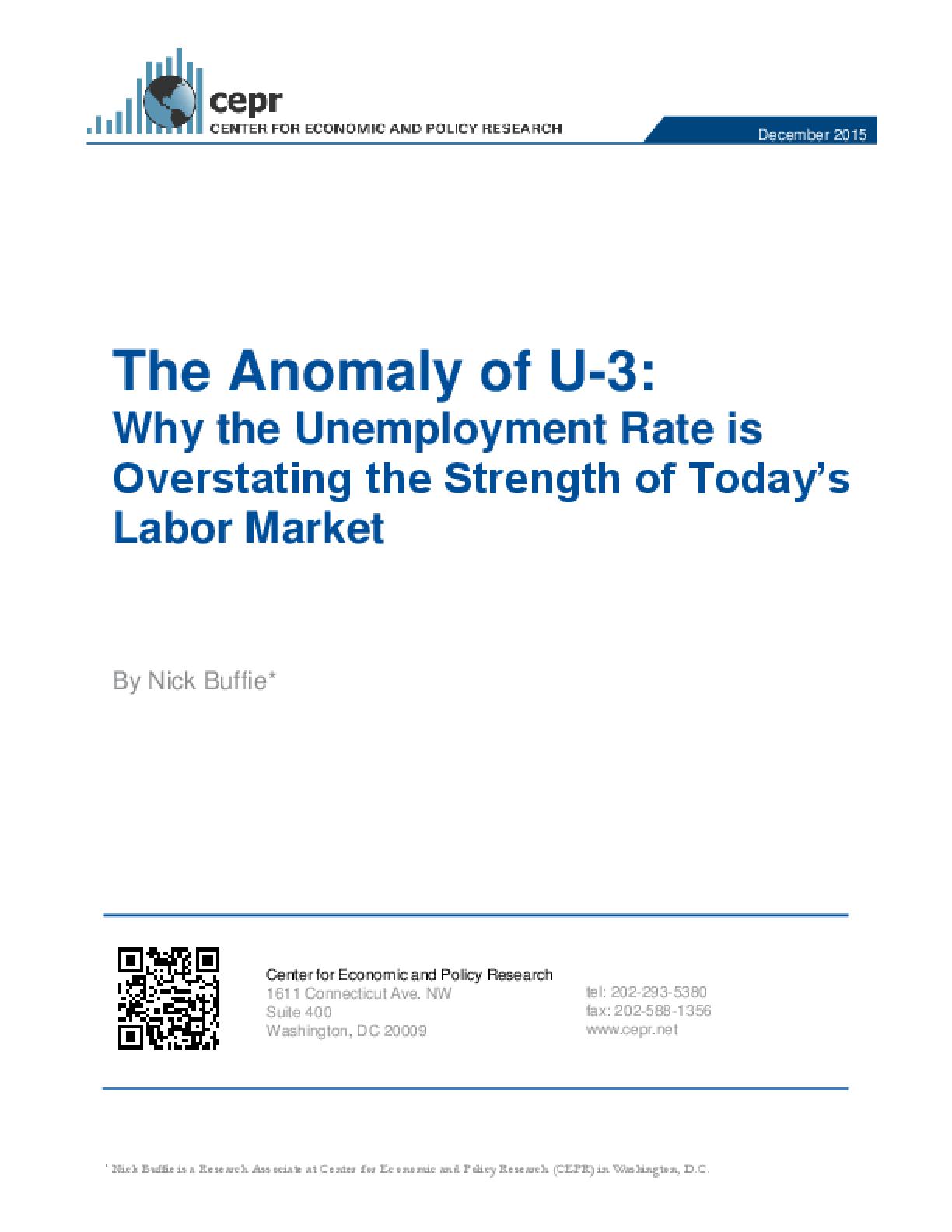 The Anomaly of U-3: Why the Unemployment Rate is Overstating the Strength of Today's Labor Market