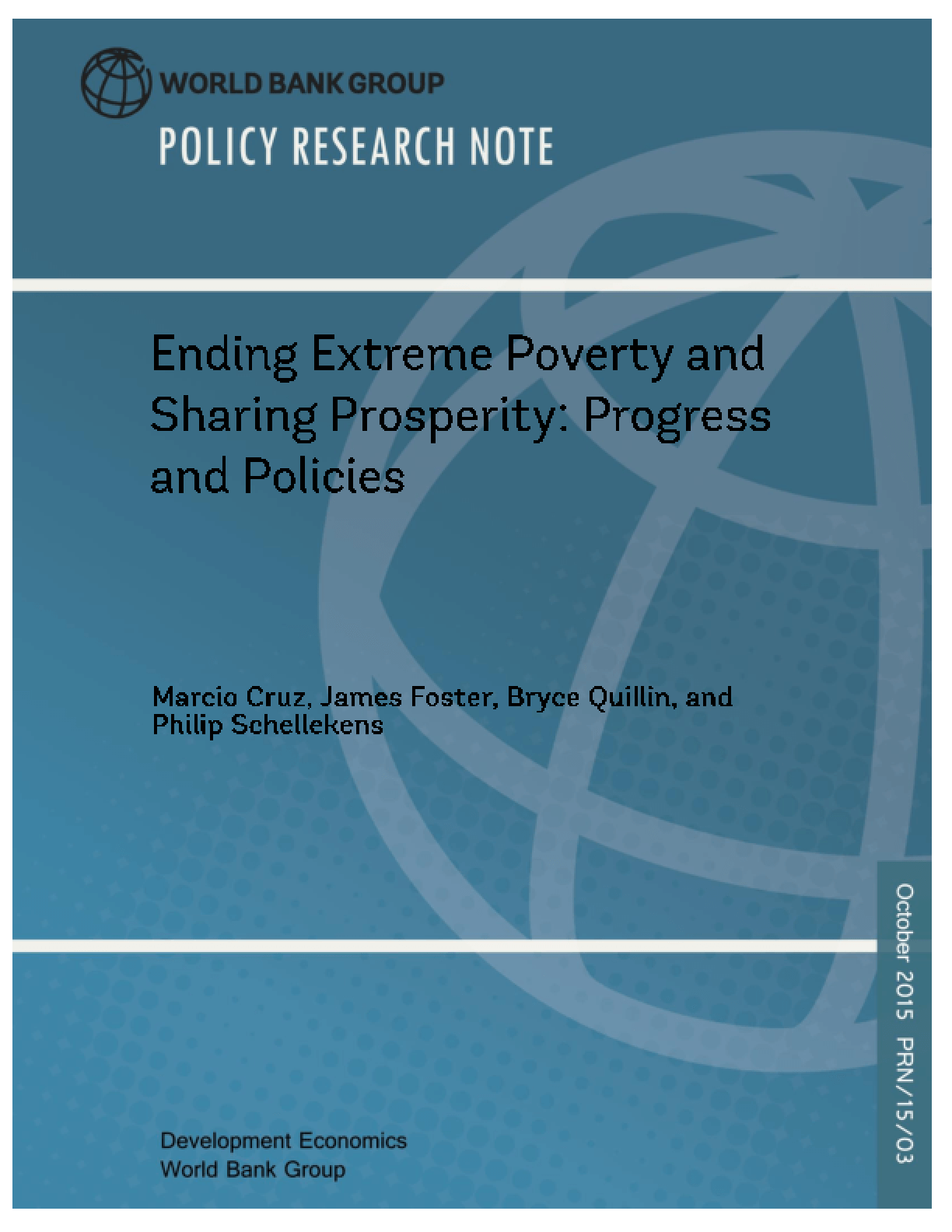 Ending Extreme Poverty and Sharing Prosperity: Progress and Policies