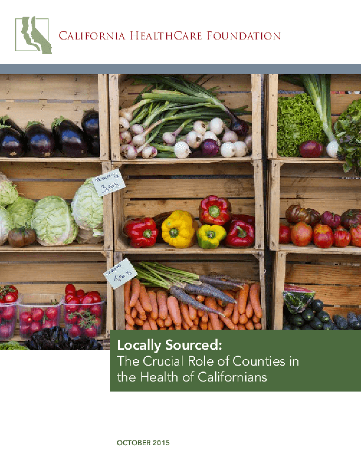 Locally Sourced: The Crucial Role of Counties in the Health of Californians