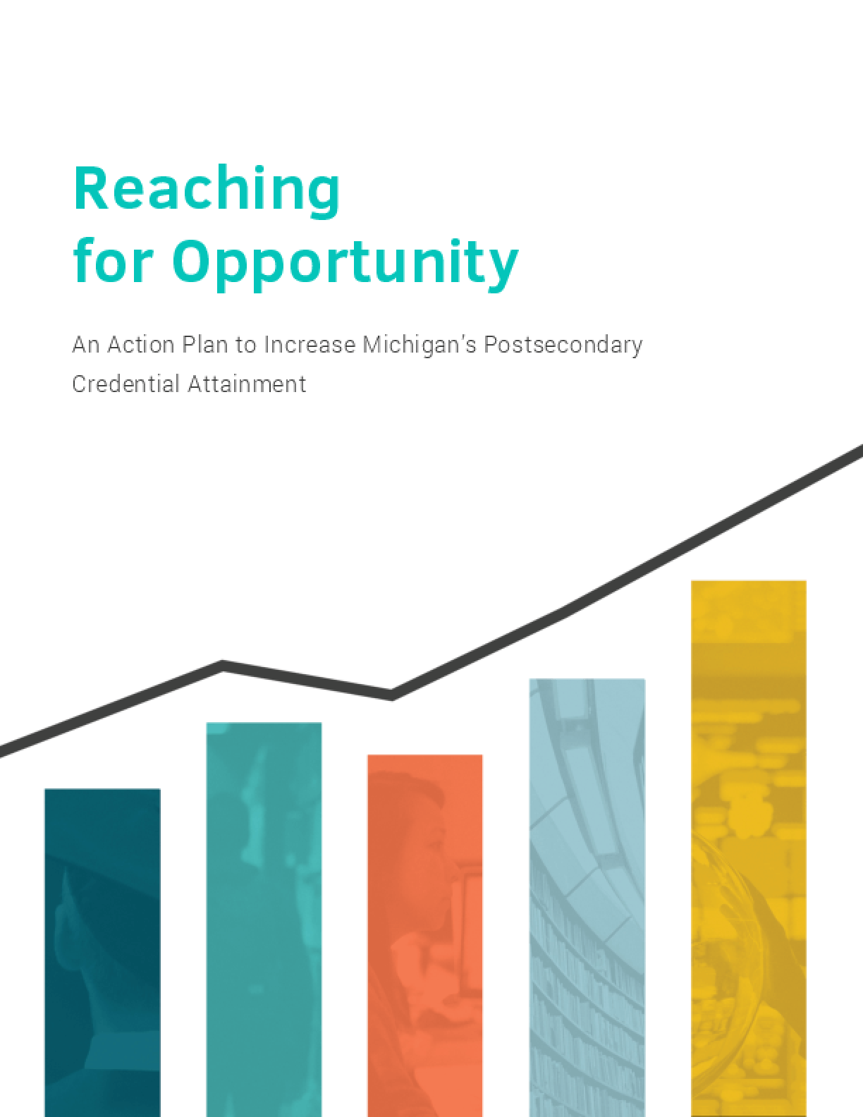 Reaching for Opportunity: An Action Plan to Increase Michigan's Postsecondary Credential Attainment