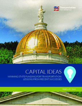 Capital Ideas - Winning State Funding for Transportation: Lessons from Recent Successes