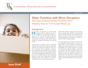 Major Transition with Minor Disruption: Moving Undocumented Children from Healthy Kids to Full-Scope Medi-Cal