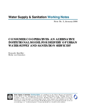 Consumer Cooperatives: An Alternative Institutional Model for Delivery of Urban Water Supply and Sanitation Services?