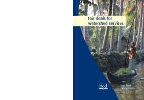 Fair Deals for Watershed Services: Lessons from a Multi-country Action-learning Project