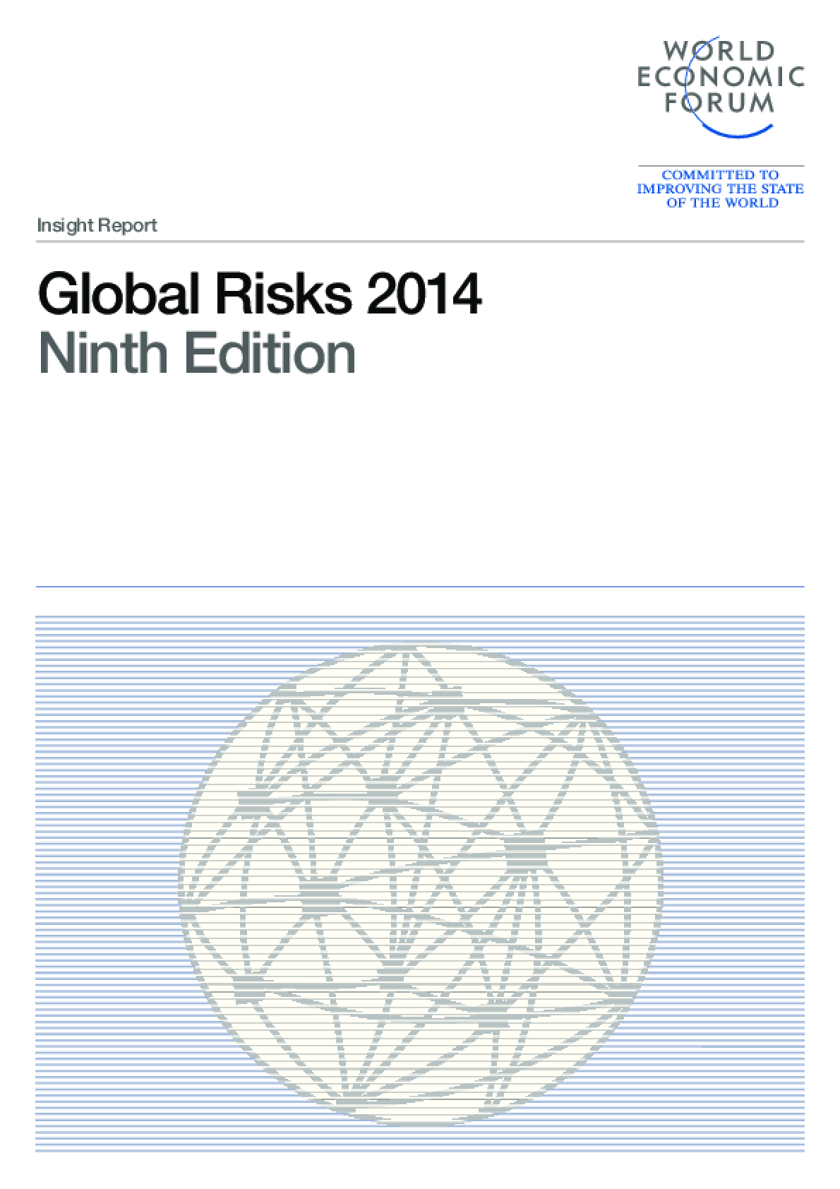 Global Risks 2014, Ninth Edition.