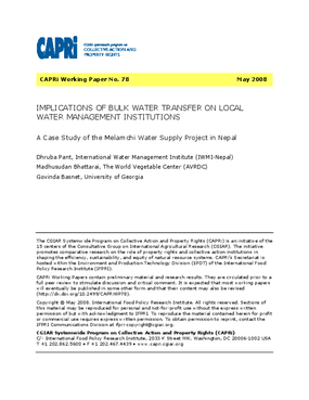 Implications Of Bulk Water Transfer On Local Water Management Institutions: A Case Study of the Melamchi Water Supply Project in Nepal