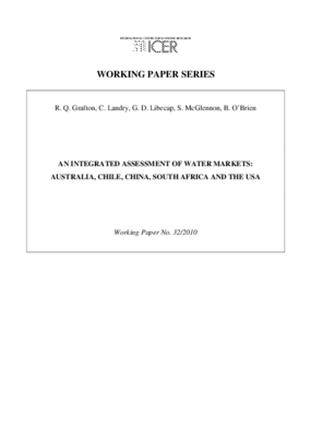 An Integrated Assessment of Water Markets: Australia, Chile, China, South Africa and the USA