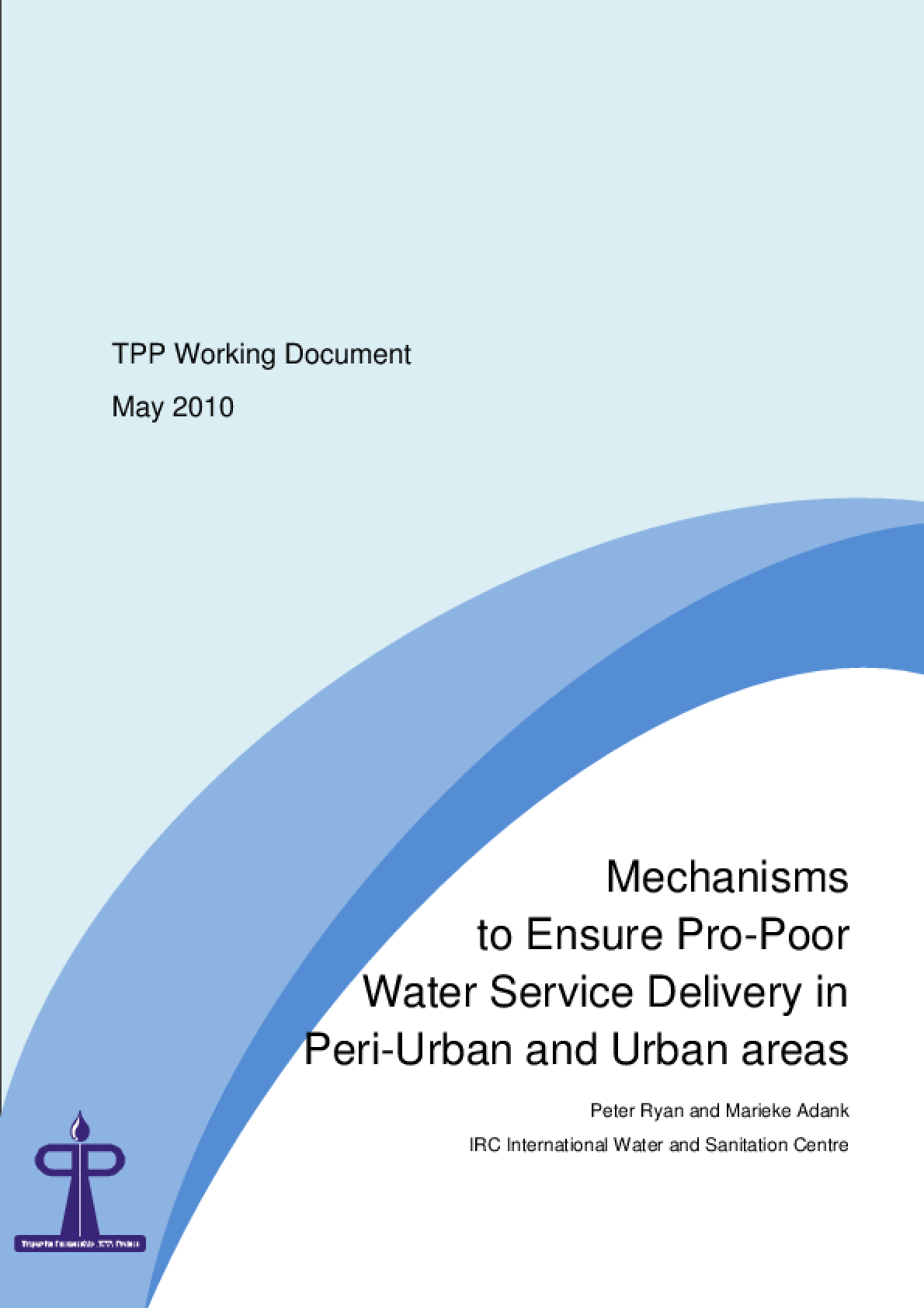 Mechanisms to Ensure Pro-Poor Water Service Delivery in Peri-Urban and Urban areas